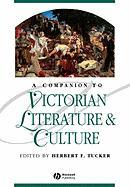 A Companion to Victorian Literature and Cultu
