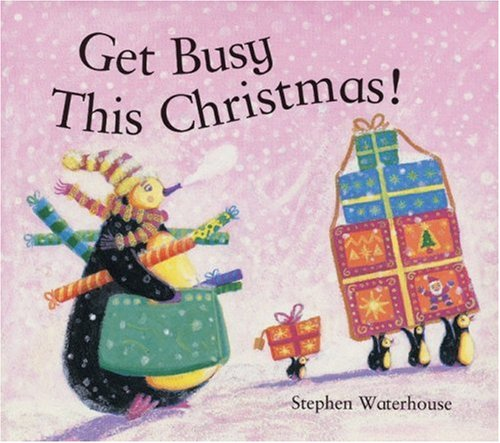 Get Busy This Christmas - Stephen Waterhouse