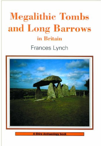 Megalithic Tombs (Shire Archaeology) - Frances Lynch