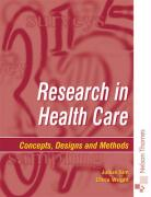 Research in Health Care: Designs and Methods