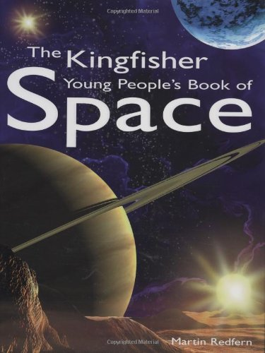 The Kingfisher Young People's Book of Space (Kingfisher Book Of) - Martin Redfern