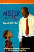 Mister and Me - Holt, Kimberly Willis