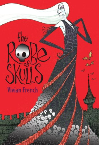 The Robe of Skulls: The First Tale from the Five Kingdoms (Tales from the Five Kingdoms) - Vivian French