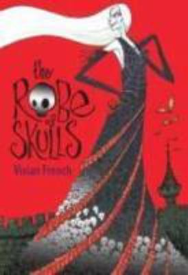 The Robe of Skulls : The First Tale from the Five Kingdoms - Vivian French