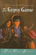 The Gypsy Game - Snyder, Zilpha Keatley