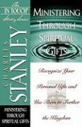 Ministering Through Spiritual Gifts
