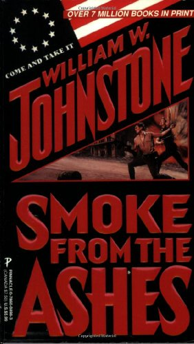 Smoke From The Ashes - William W. Johnstone