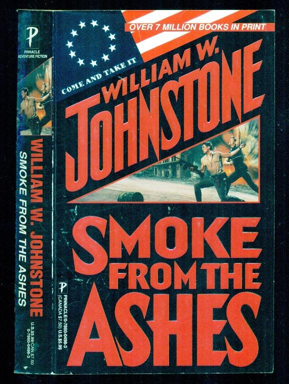 Ashes # 7 - Smoke from the Ashes - Johnstone, William W.