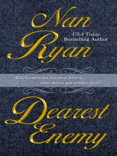 Dearest Enemy (Thorndike Romance) - Nan Ryan