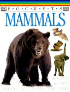 Mammals - Dorling Kindersley Publishing; Taylor, Barbara; Ganeri, Anita