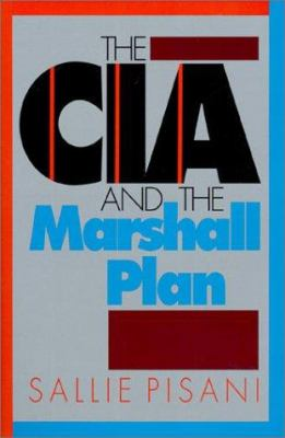 The CIA and the Marshall Plan - Sallie Pisani