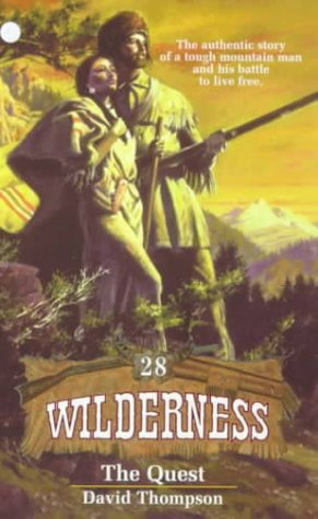 The Quest (Wilderness # 28) - David Thompson