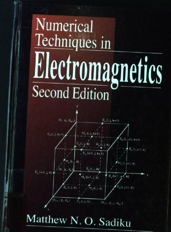 Numerical Techniques in Electromagnetics - Sadiku, Matthew N. O.