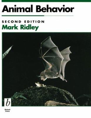 Animal Behavior : An Introduction to Behavioral Mechanisms, Development, and Ecology - Mark Ridley