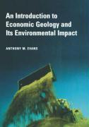 Introduction to Economic Geology and Its Envi
