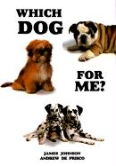 Which Dog for Me - Deprisco, Andrew