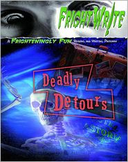 Fright Write: Deadly Detours: Write Your Own Disastrous Travel Tale