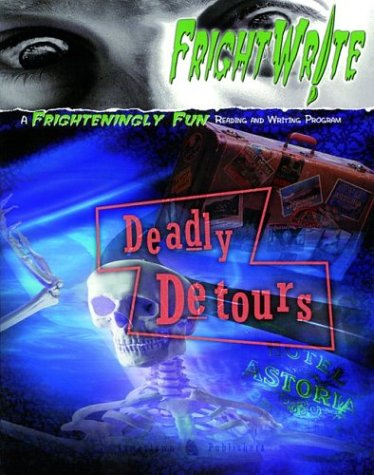 Fright Write: Deadly Detours - McGraw-Hill Education