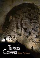 Texas Caves - Pittman, Blair