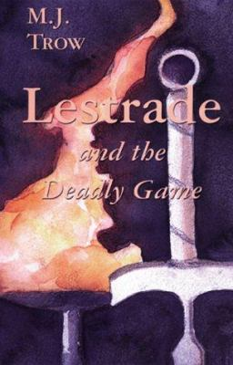 Lestrade and the Deadly Game - M. J. Trow