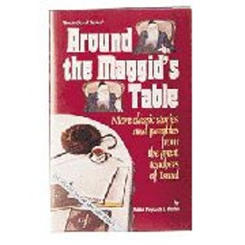 Around the Maggid's table - more classic stories and parables from the great teachers of Israel - Krohn, Rabbi Paysach J.