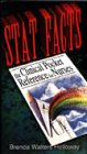 Stat Facts: The Clinical Pocket Reference for Nurses - Brenda Walters Holloway