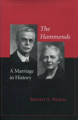 The Hammonds: A Marriage in History - Stewart Weaver