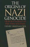 Origins of Nazi Genocide: From Euthanasia to the Final Solution