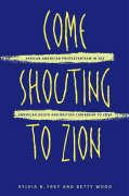 Come Shouting to Zion: African American Protestantism in the American South and British Caribbean to 1830