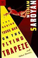 The Daring Young Man on the Flying Trapeze: And Other Stories
