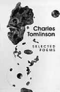 Charles Tomlinson: Selected Poems, 1955-1997