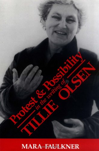 Protest and Possibility in the Writing of Tillie Olsen - Mara Faulkner O.S.B.