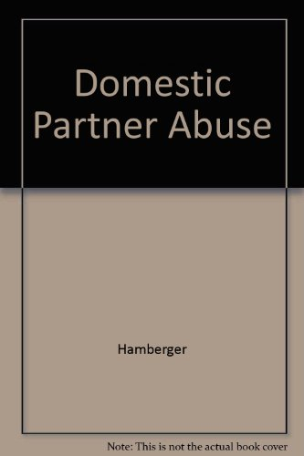Domestic Partner Abuse - L. Kevin Hamberger; Claire Renzetti