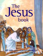 The Jesus Book: 40 Bible Stories