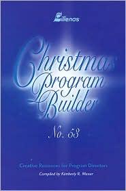 Christmas Program Builder: Creative Resources for Program Directors