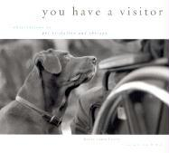 You Have a Visitor: Observations on Pet Visitation and Therapy