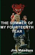 The Summer of My Fourteenth Year - Meaders, Jim