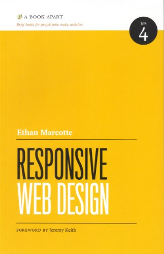 Responsive Web Design (Brief Books for People Who Make Websites, No. 4) - Ethan Marcotte