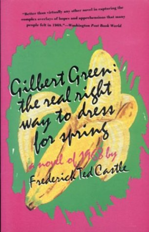 Gilbert Green: The Real Right Way to Dress for Spring - Frederick Ted Castle