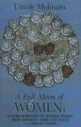 Full Moon of Women: 29 Word Portraits of Notable Women from Different Times & Places + 1 Void of Course