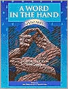 A Word in the Hand: Book One, an Introduction to Sign Language