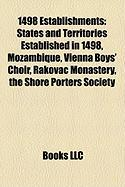 1498 Establishments: States and Territories Established in 1498, Mozambique, Vienna Boys' Choir, Rakovac Monastery, the Shore Porters Socie