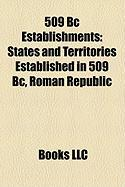 509 BC Establishments: States and Territories Established in 509 BC, Roman Republic
