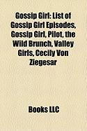 Gossip Girl: List of Gossip Girl Episodes