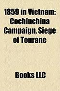 1859 in Vietnam: Cochinchina Campaign