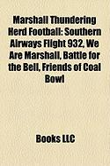 Marshall Thundering Herd Football: Southern Airways Flight 932, We Are Marshall, Battle for the Bell, Friends of Coal Bowl