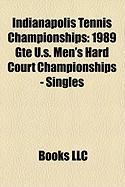 Indianapolis Tennis Championships: 1989 GTE U.S. Men's Hard Court Championships - Singles
