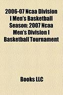 2006-07 NCAA Division I Men's Basketball Season: 2007 NCAA Men's Division I Basketball Tournament