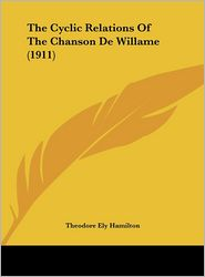 The Cyclic Relations of the Chanson de Willame (1911)