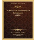 The Theory of Modern Optical Instruments (1921)
